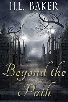 Beyond the Path (Souls Beyond Book 1) by [Baker, H.L.]