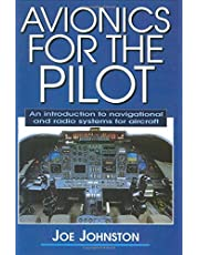 Avionics for the Pilot: An Introduction to Navigational and Radio Systems for Aircraft
