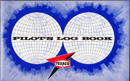 Texaco Pilot's Log Book (International Pilot Log)