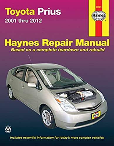 toyota prius 2001 2012 repair manual haynes repair manual haynes rh amazon com 2012 prius repair manual 2011 Prius Service Manual