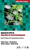 Approach of ICT in Education for Rural Development: Good Practices from Developing Countries (SAGE China Studies)