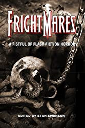 Frightmares: A Fistful of Flash Fiction Horror