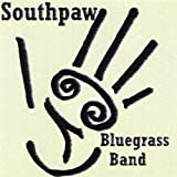 Southpaw Bluegrass Band by Southpaw Bluegrass Band (2008-08-12)