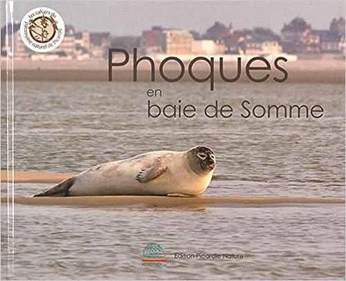 Livre Phoques en baie de Somme pdf, epub