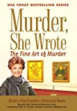 Murder, She Wrote: The Fine Art of Murder (Murder She Wrote Book 36)