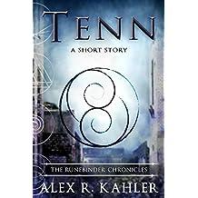 Tenn: A Runebinder Short Sequel (The Runebinder Chronicles)