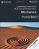 كامبردج الدولية AS & A Level Mathematics: كتاب ممارسات الميكانيكيين
