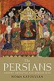 The Persians, Homa Katouzian, 0300121180