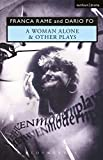 A Woman Alone' & Other Plays (Modern Plays)