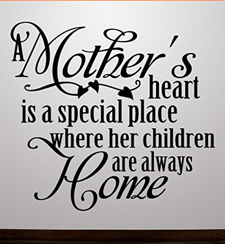 - A Mother's Heart Is A special Place Where Her Children Are Always Home Wall Decals Stickers, Black, 72