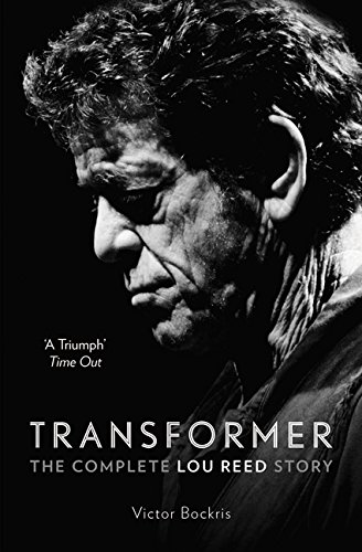 Book Transformer: The Complete Lou Reed Story Pdf Ebook ISBN-10