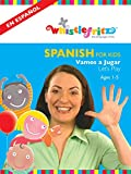 Spanish for Kids:  Vamos a Jugar (Let's Play)