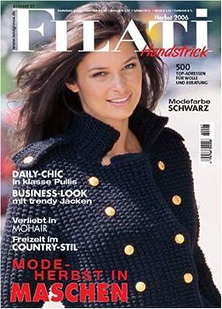 Filati Handstricken - German ed: Amazon.com: Magazines