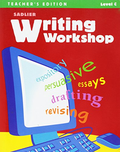 Writing Workshop Level C Annotated Teacher's Edition: Grade 8 by sadlier (2009-05-03)