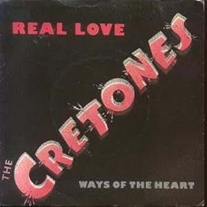 The Cretones - Real Love