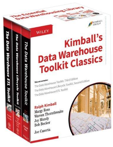 Kimball's Data Warehouse Toolkit Classics: The Data Warehouse Toolkit, 3rd Edition;The Data Warehouse Lifecycle Toolkit, 2nd Edition;The Data Warehouse E by Kimball, Ralph (2014) Paperback (The Data Warehouse Lifecycle Toolkit 2nd Edition)