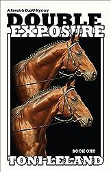 Double Exposure: Kovak & Quaid Horse Mystery Series - Book One (Kovak & Quaid Horse Mysteries 1)