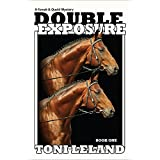 Double Exposure: Kovak & Quaid Horse Mystery Series - Book One (Kovak & Quaid Horse Mysteries 1)