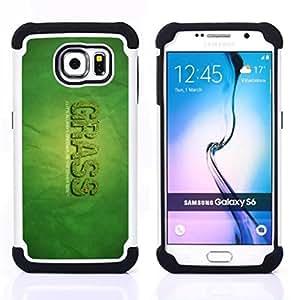 - grass greener other side quote funny weed/ H??brido 3in1 Deluxe Impreso duro Soft Alto Impacto caja de la armadura Defender - SHIMIN CAO - For Samsung Galaxy S6 G9200