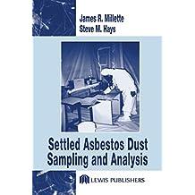 Settled Asbestos Dust Sampling and Analysis