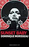 Sunset Baby, Dominique Morisseau, 1849433879