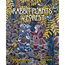 Rabbit Plants the Forest
