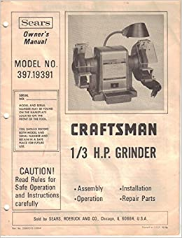 Miraculous Sears Craftsman 1 3 Hp Grinder Owners Manual Instructions Caraccident5 Cool Chair Designs And Ideas Caraccident5Info