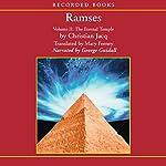Ramses, Volume II: The Eternal Temple | Christian Jacq