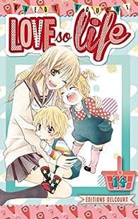 Love so life, tome 14 par Kaede Kouchi