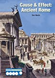 img - for Ancient Rome (Cause & Effect: Ancient Civilizations) book / textbook / text book