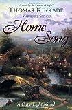 Home Song, Thomas Kinkade and Katherine Spencer, 0425186245