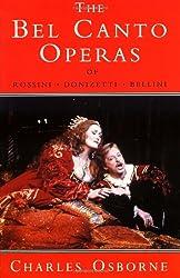 Bel Canto Operas of Rossini, Donizetti, and Bellini