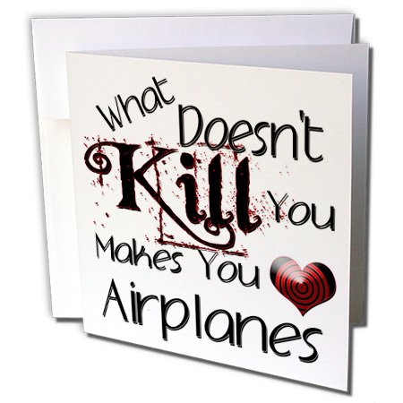 What Doesnt Kill You Airplanes - Greeting Cards, 6 x 6 inches, set of 12 (gc_185877_2)