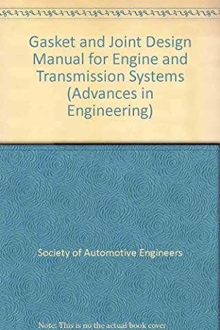 Gasket and Joint Design Manual for Engine and Transmission Systems (Ae (Series)) - Series Gasket