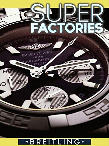 super-factories-breitling