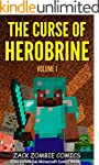 The Curse of Herobrine: The Ultimate...