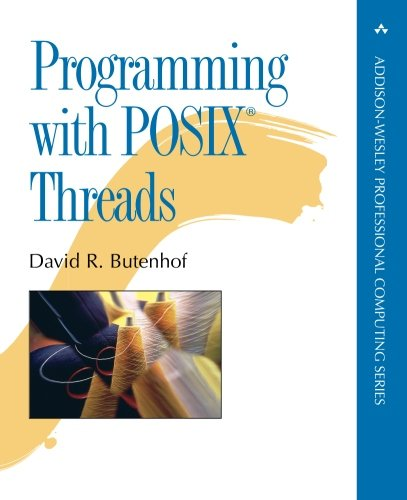 Programming with POSIX Threads by Addison-Wesley Professional