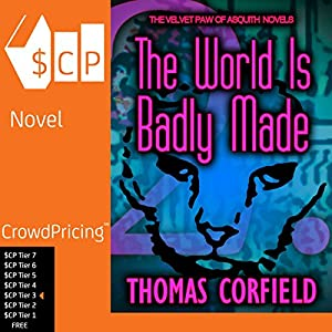 The World Is Badly Made Audiobook