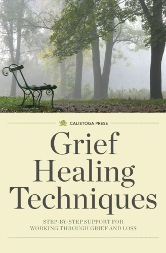 Grief Healing Techniques Step Step