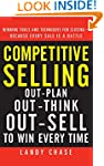 Competitive Selling: Out-Plan, Out-Th...