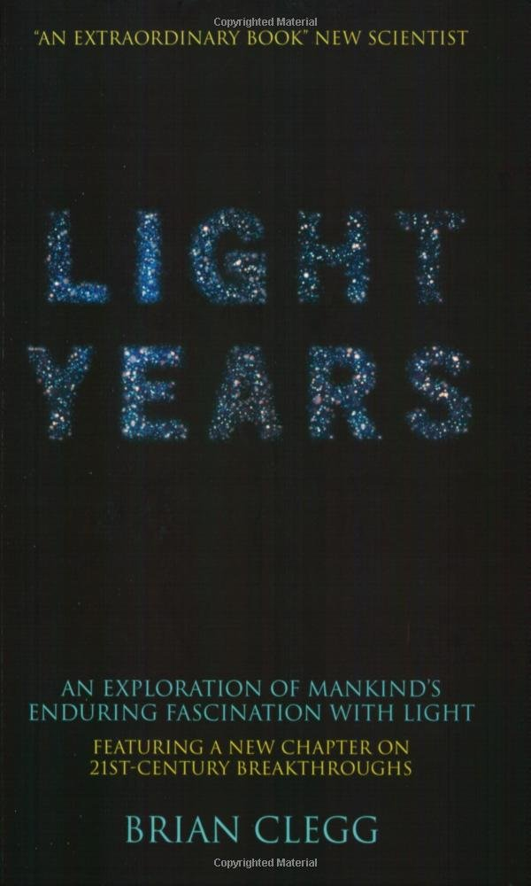 Light Years: An Exploration of Mankind's Enduring Fascination with Light pdf epub