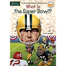 What Is the Super Bowl? (What Was?)