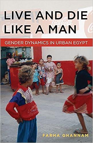Amazon live and die like a man gender dynamics in urban amazon live and die like a man gender dynamics in urban egypt ebook farha ghannam kindle store fandeluxe Epub