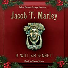 Jacob T. Marley Audiobook by R. William Bennett Narrated by Simon Vance