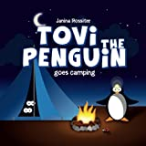 Tovi the Penguin: goes Camping (Volume 1)