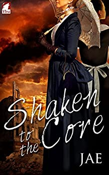 Shaken to the Core by [Jae]