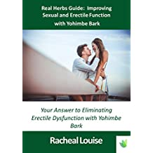 Real Herbs Guide: Improving Sexual Function with Yohimbe Bark