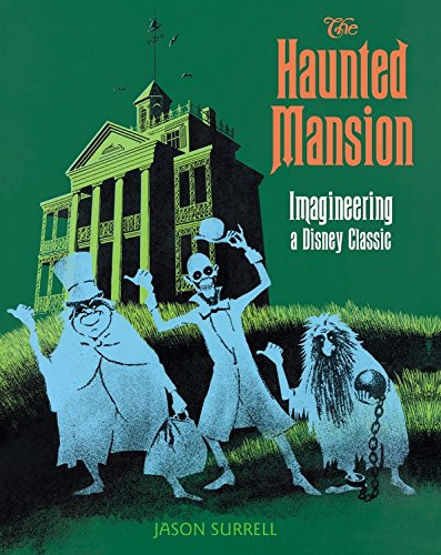 the-haunted-mansion-imagineering-a-disney-classic-from-the-magic-kingdom
