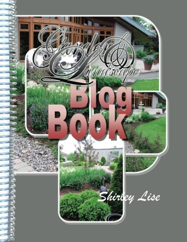 Garden and Landscape BLOG BOOK: Daily Blog on Gardening and Landscaping PDF