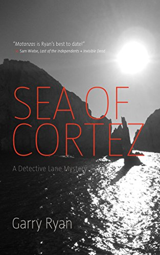 Sea of Cortez (A Detective Lane Mystery)